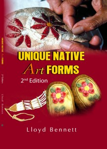 Lloyd Bennett_Unique Native Art Forms_2nd Ed _Cover #1 (2)
