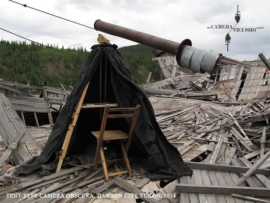 Tent Type Camera Obscura-Dawson City